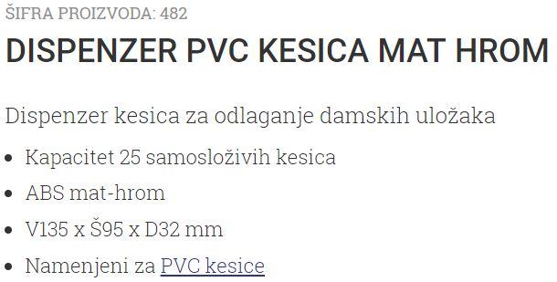 DRZAC PVC KESICA MAT-HROM 482
